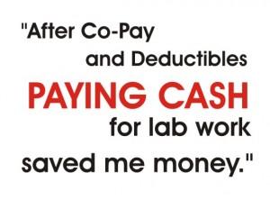 Lab Work Saved Money